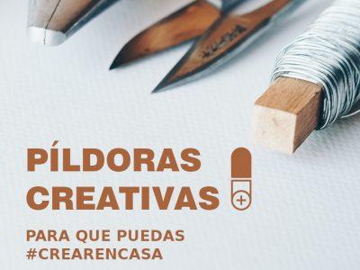 Píldoras Creativas Online para aprender en casa VOL. 3