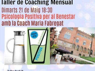 Taller de coaching: Psicologia positiva per al benestar