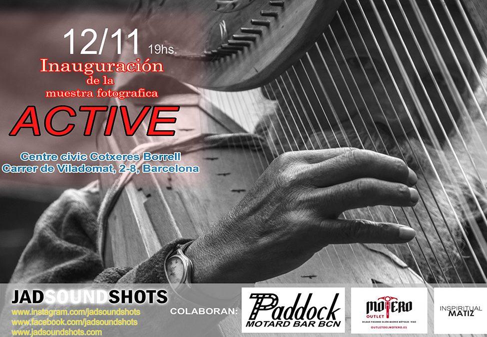 Inauguración de la muestra fotográfica: ACTIVE